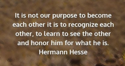 hermann-hesse-it-is-not-our-purpose-to-become-each-other-it-is-11245